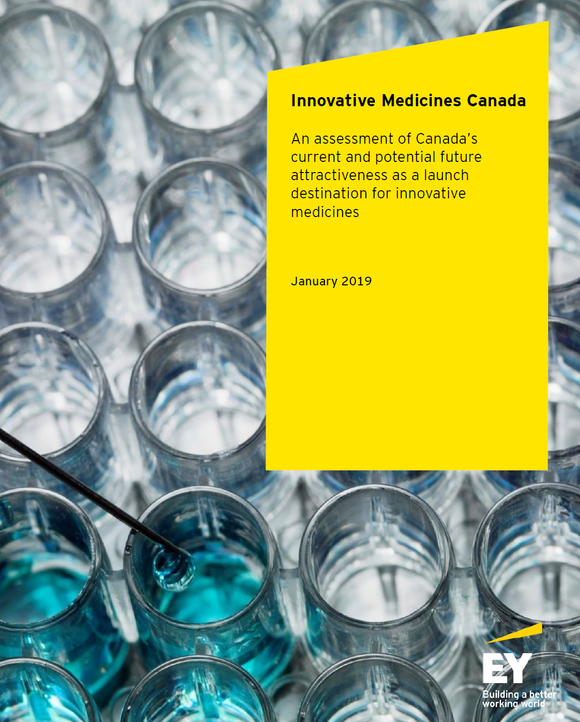 EY Report: An assessment of Canada's current and potential future attractiveness as a launch destination for innovative medicines (January 2019)